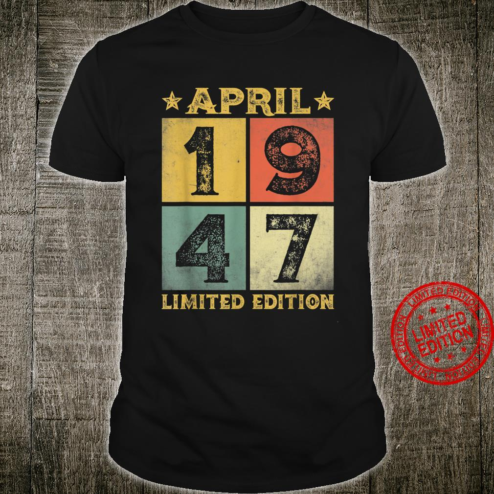 74th Birthday Decorations April 1947 74 Years Old Shirt