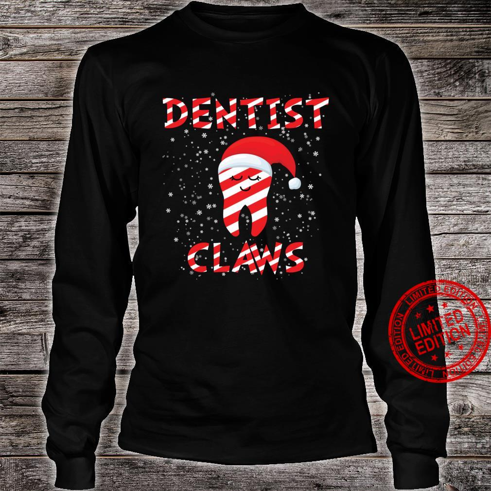 Dentist Claws Christmas for dental assistant Shirt long sleeved