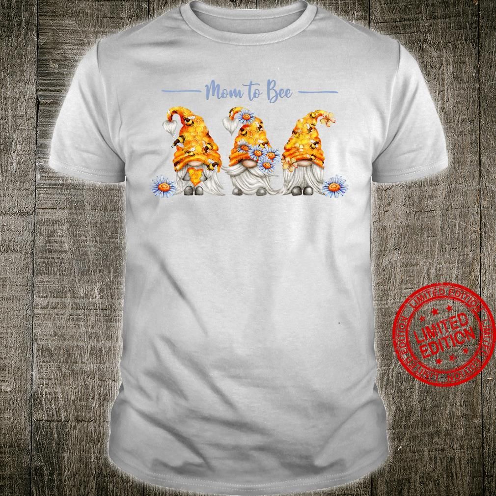 Mom to Be Mom to Bee Bees & Gnomes Pregnancy Mothers Day Shirt